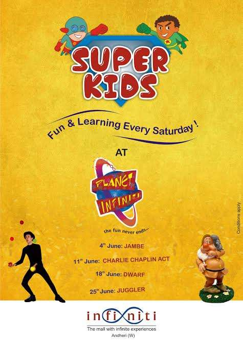 0df42d134d Events for kids in Mumbai -  Super Kids  summer fest at Planet Infiniti