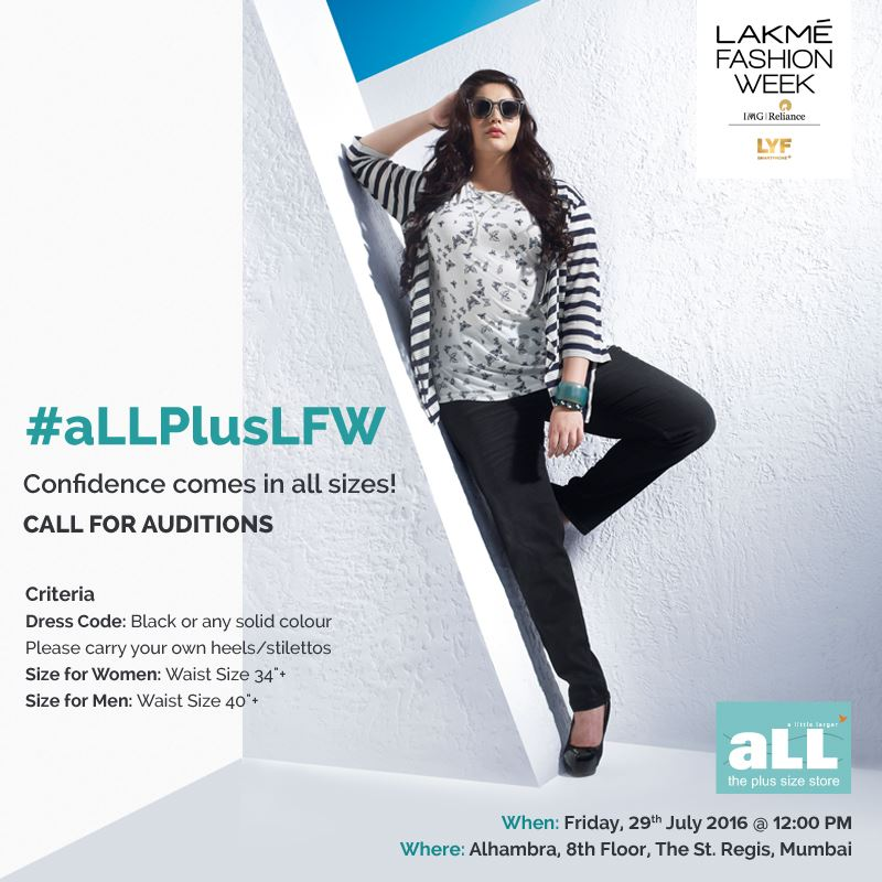 df74ccf8126 aLL - The Plus Size Store   Lakme Fashion Week host open auditions for  India s first
