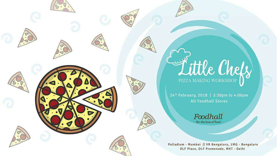 70a5bdcdff Little Chefs Pizza Making Workshop at Foodhall Palladium Mumbai 24th  February 2018