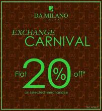Da Milano's Exchange Carnival, Inorbit Malad, 21st - 30th Sept '13, Get Flat 20% off on Select Merchandise
