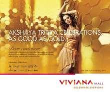 Akshay Tritiya offers at Viviana Mall, Akshaya Tritiya Offers in Thane, Gold by Gili, Nishka, Pure Gold India, Hastakala, Tara Jewellers, Tanishq, Sia Art Jewellery, Cygnus Jewellery, Prima Gold India, Maahi, Ayesha.accessories