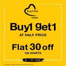 Being Human Clothing Irresistible Weekend - Buy1 Get1 at Half Price  8th - 10th June 2018
