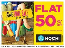 Flat 50% Off sale at Mochi from 18 to 22 January 2013. 30% off on other brands.