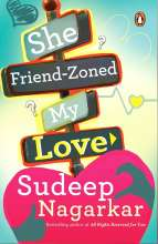 "Renowned Novelist Sudeep Nagarkar launches his new book ""She Friend-Zoned My Love"""